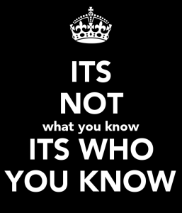 its-not-what-you-know-its-who-you-know
